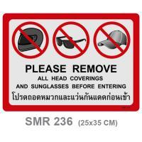 Thai-English Plastic Signs Please Remove all Head Coverings and sunglasses before Entering 25x35cm.PM-235/SMR236