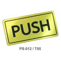 PP Foam English Plastic Signs Push 1.5x3 inch. PS-012/T05 Gold