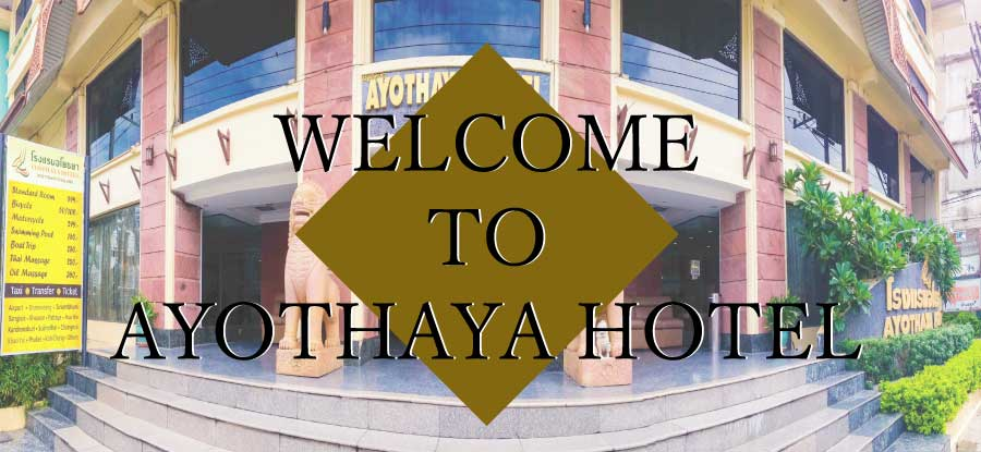 WelcomeToAyothayaHotel