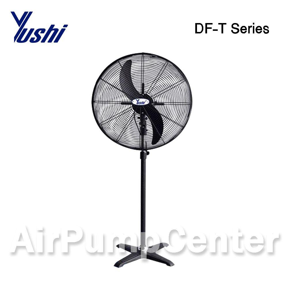 พัดลม , พัดลมระบายอากาศ , พัดลมใบดำ , พัดลมตั้งพื้น , ยูชิ , Yushi , DF Seriesi