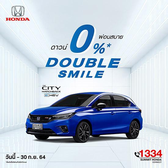 DOUBLE SMILE,แคมเปญ DOUBLE SMILE,HONDA DOUBLE SMILE,Summit Honda Automobile,Honda Summit,1334 Summit Honda Connect,Summit Honda,Honda Summit DOUBLE SMILE,โชว์รูม ฮอนด้า ซัมมิท,โชว์รูม Honda Summit