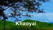 Khaoyai : เขาใหญ่
