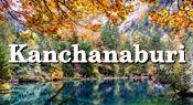 Kanchanaburi : กาญจนบุรี