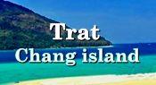 Trat : Chang island : ตราด เกาะช้าง