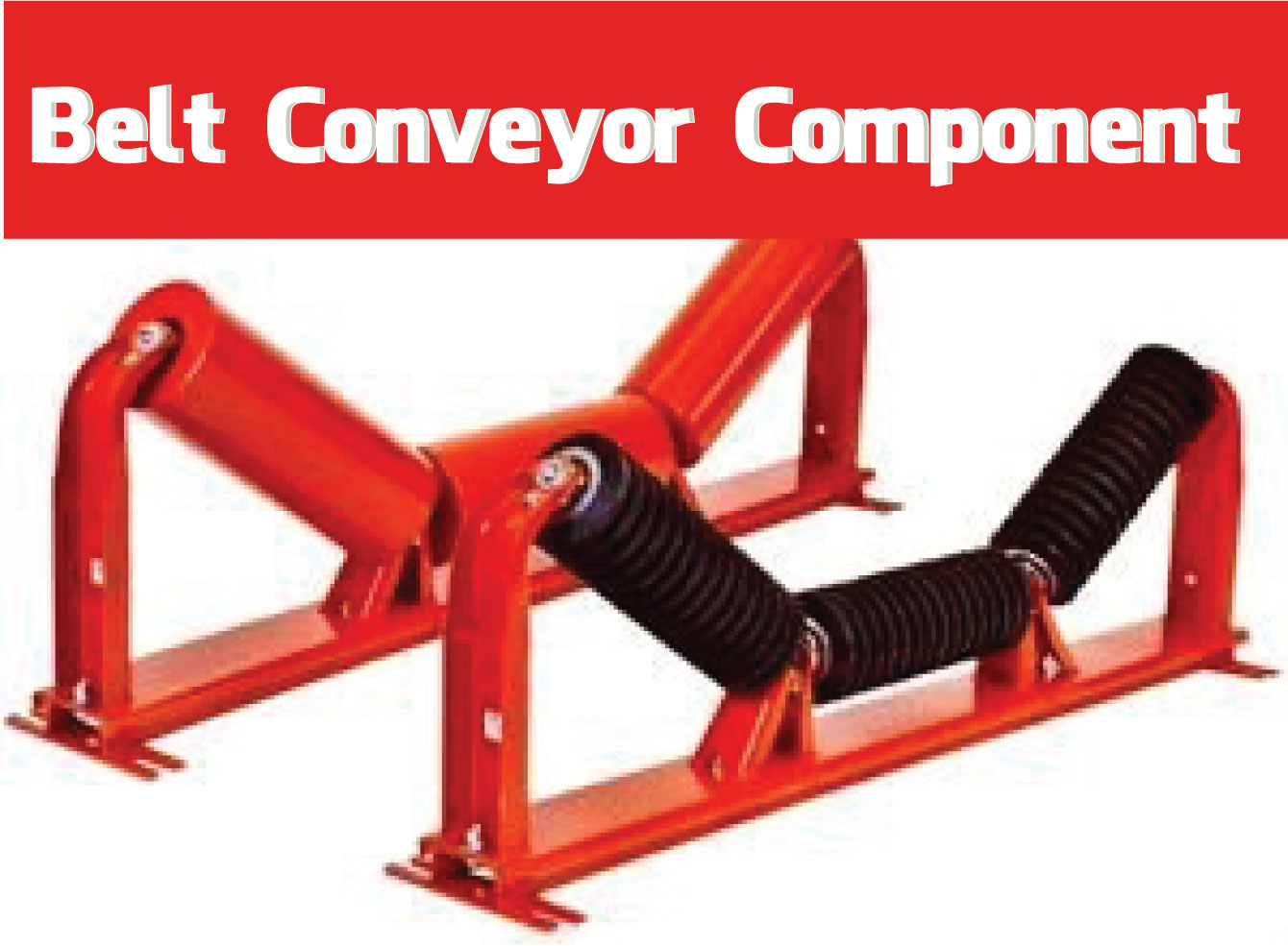 Belt Conveyor Component