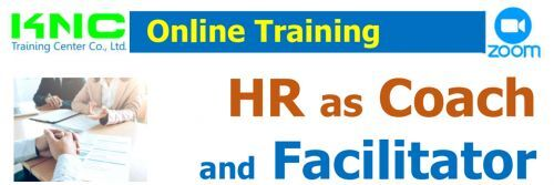 HR as Coach  and Facilitator