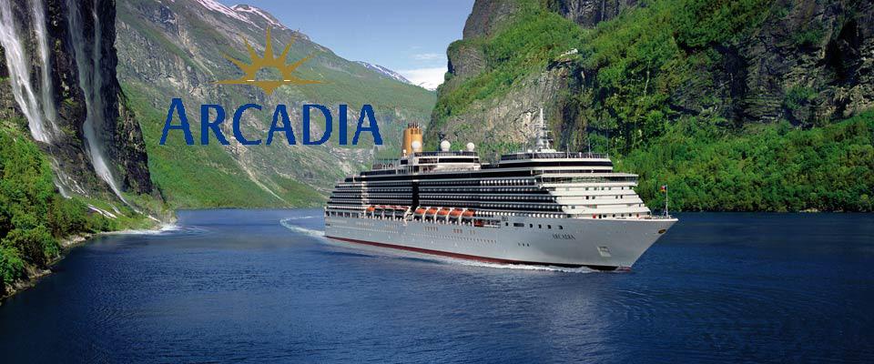 ทัวร์เรือสำราญ อาร์คาเดีย  Arcadia Cruises