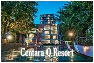 เซ็นทารา คิว รีสอร์ท ระยอง : Centara Q Resort Rayong