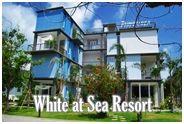 ไวท์แอทซี รีสอร์ท ระยอง :  White at Sea Resort Rayong