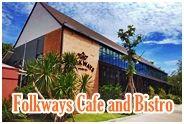 โฟล์คเวย์ คาเฟ่ แอนด์ บิสโทร ตราด : Folkways Cafe and Bistro Trat
